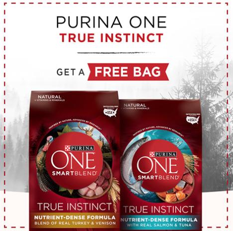 FREE BAG of Purina ONE True Instinct