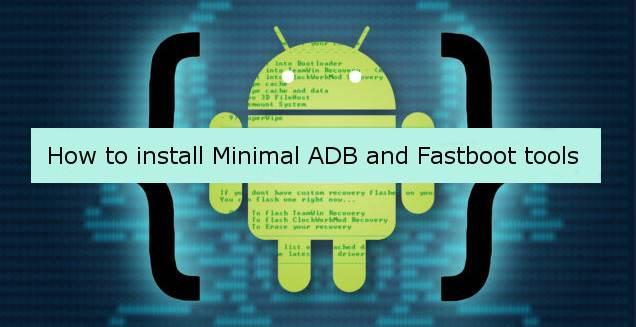 Minimal ADB and Fastboot Tools v1.2
