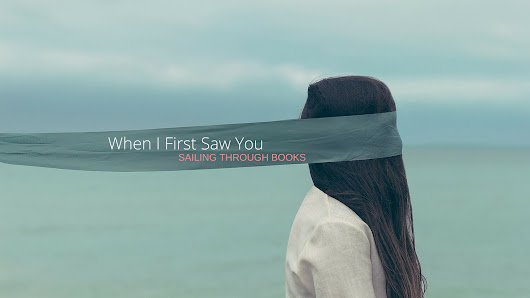 When I First Saw You #34