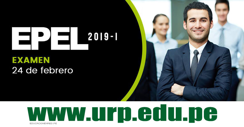 Resultados URP EPEL 2019-I (24 Febrero) Examen Admisión por Experiencia Laboral - Universidad Ricardo Palma - www.urp.edu.pe