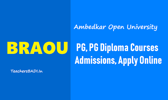 braou pg,pg diploma certificate programs admissions 2019,braou online pg admissions 2019,dr.br ambedkar university entrance test 2019,braou online admissions,mba,pg,diplomas,ma,mcom,msc,mlisc,blsc,bhm,mba,mca
