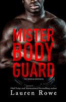 mister bodyguard morgan brothers lauren rowe