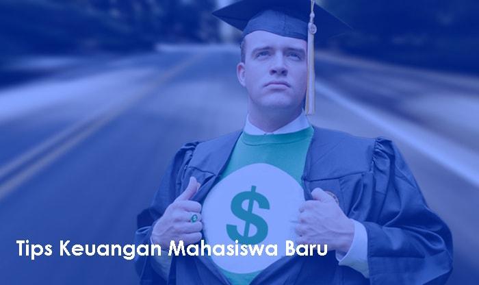 tips keuangan mahasiswa baru
