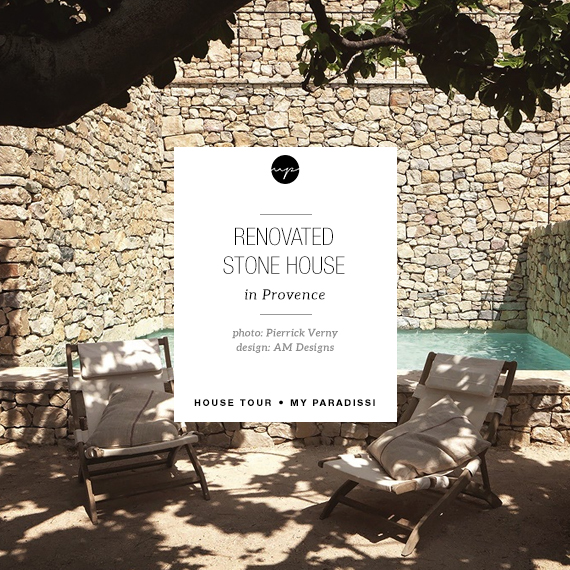 A renovated stone house in Provence | My Paradissi
