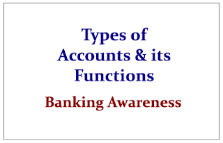 Types of Accounts and its Functions