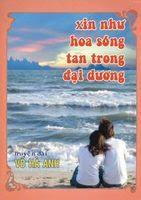 Xin Như Hoa Sóng Tan Trong Đại Dương - Võ Hà Anh