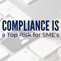 Data Reveals Compliance Is a Top Risk for SMEs: Use This Guidance