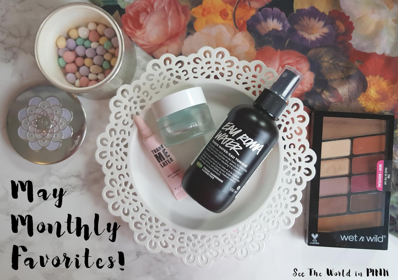 May 2018 - Monthly Favorites!