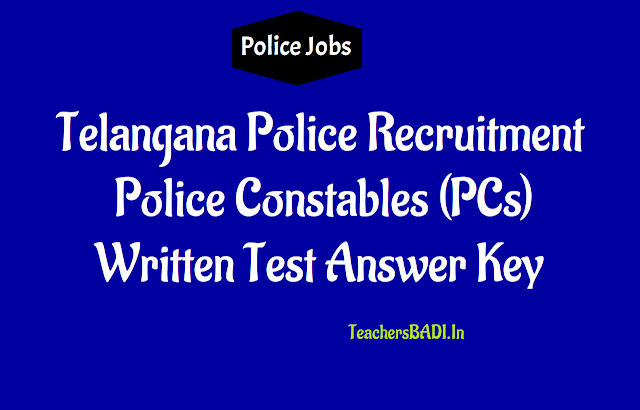 tslprb pc police constables preliminary answer key, submit objections 2018,ts pc police constables answer key,tslprb pc police constables final answer key 2018,Telangana police recruitment constables recruitment answer key
