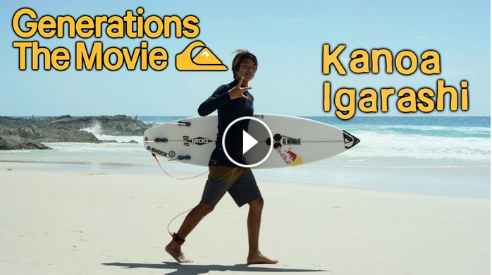 Generations The Movie - Quiksilver Films - Full Part feat Kanoa Igarashi