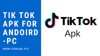 How to download Tik Tok apk for free