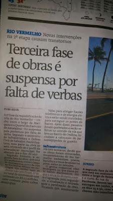 Terceira fase da obra de requalificação do Rio Vermelho suspensa por falta de verba. Informa o Jornal A Tarde