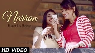 NARAAN FULL SONG LYRICS & VIDEO | LKY BADWAL | NEW PUNJABI SONGS 2014