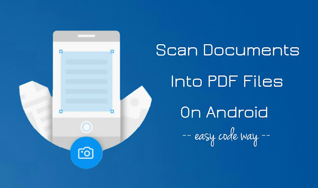 Scan documents into PDF on Android