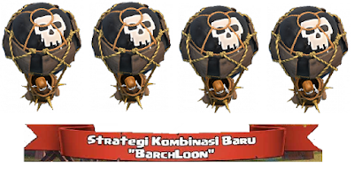 Strategi Baru Barchloon di Game Clash of Clans