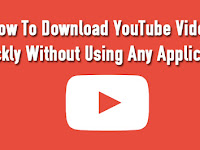 How To Download YouTube Videos Quickly Without Using Any Applications