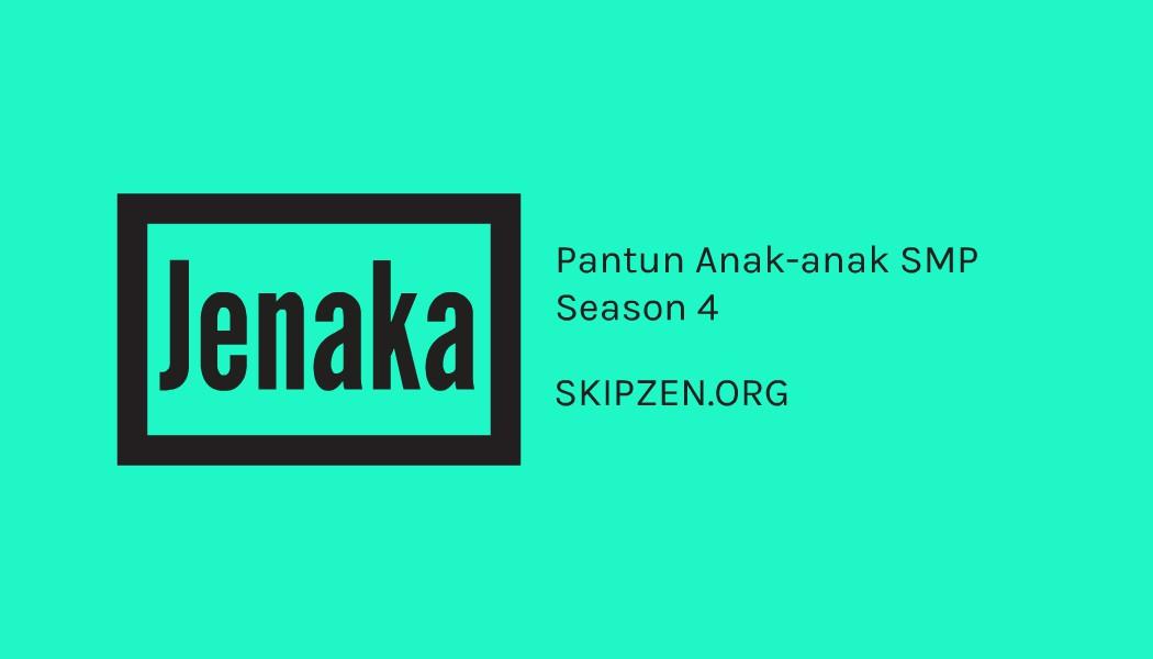 Pantun Jenaka Hasil Karya Anak-anak SMP Season 4