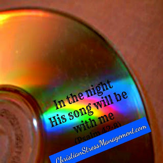 In the night His song will be with me. (Psalm 42:8)