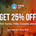 Last Day To Get Flat 25% Off On All Test Series, Video Courses and eBooks
