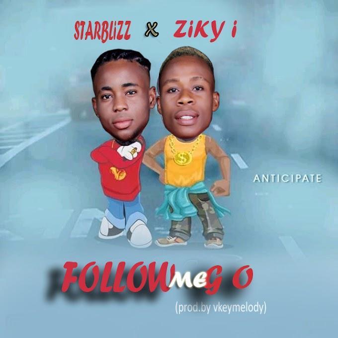 [MUSIC] STARBLIZZ_X_ZIKY I_FOLLOW ME GO