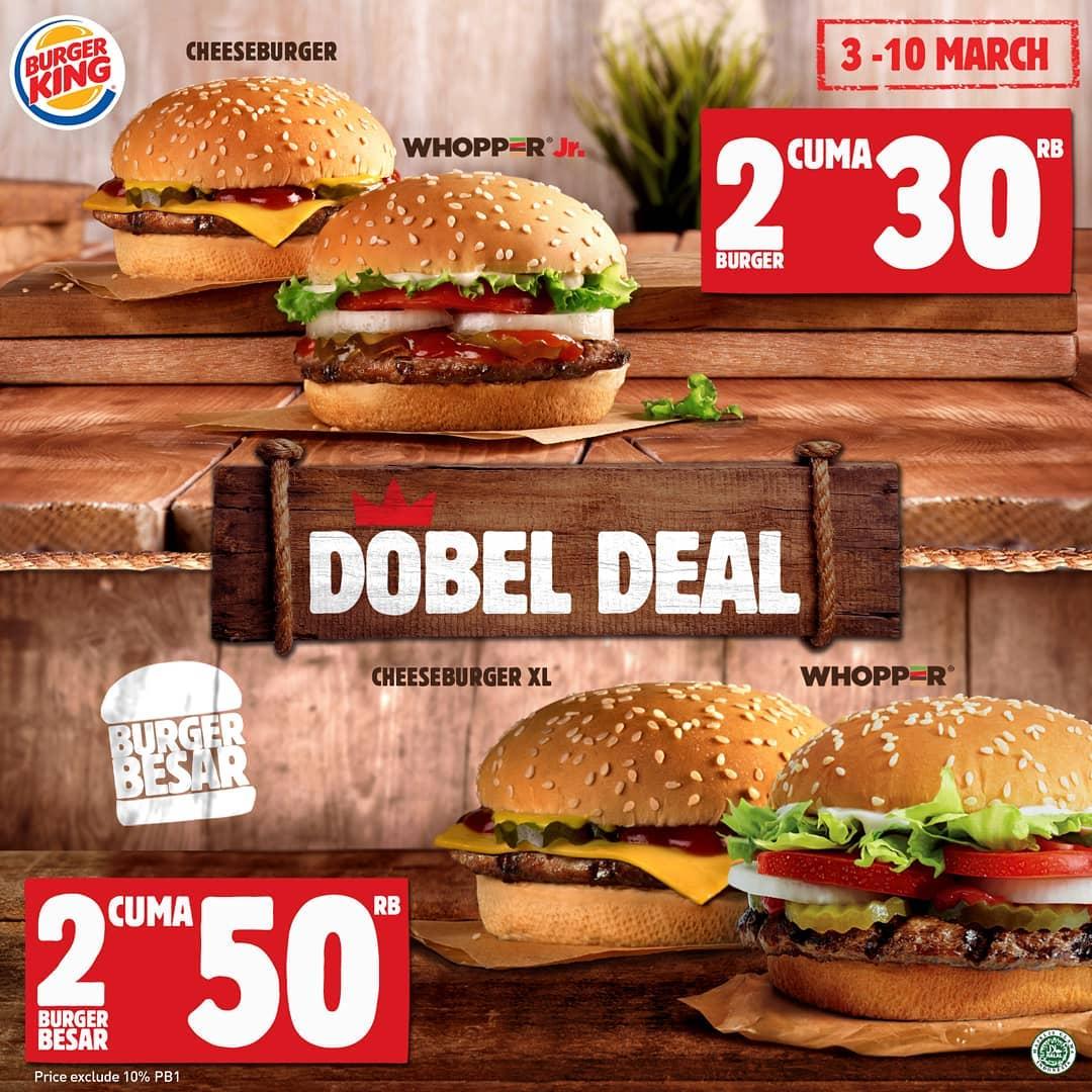 #BurgerKing - #Promo Double Deal DOBEL DEAL! Ada Whopper Jr + Cheeseburger CUMA 30ribu atau Whopper + Cheeseburger XL CUMA 50ribu