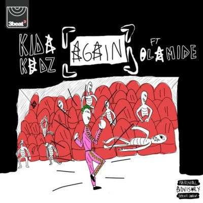 Kida Kudz ft. Olamide - Again (Remix)