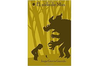Reseña El nido de Mus Jorge García Garrido