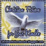Christian Fiction for Your Kindle