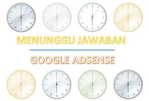 Waktu Tunggu Jawaban Google Adsense