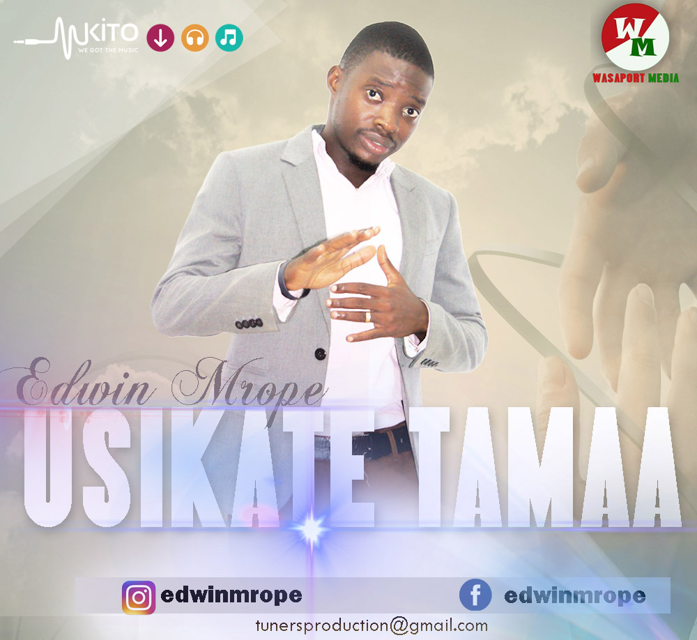 Download now Edwin mrope __USIKATE TAMAA click link below