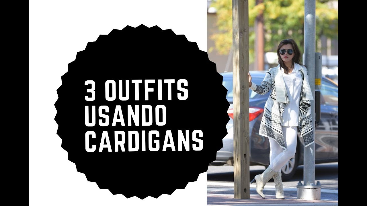 Outfits Usando Cardigan by Mari Estilo