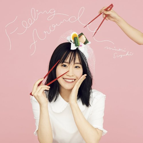 Minori Suzuki - FEELING AROUND [FLAC 24bit + MP3 320 / WEB]