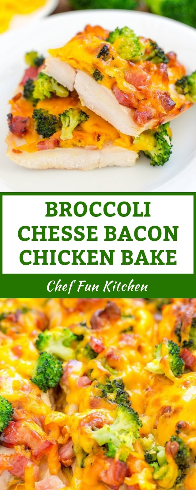 BROCCOLI CHESSE BACON CHICKEN BAKE