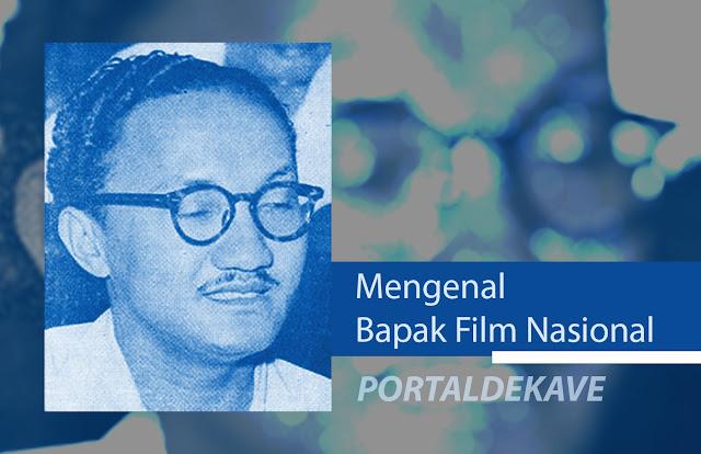 Mengenal Bapak Film Nasional Usmar Ismail