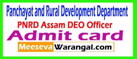PNRD Assam DEO Officer Admit Card Download 2017