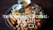 Tempat Makan Best Di Cheras : Blue Cafe