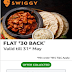 [बिग लूट]Swiggy- Get Food Worth Rs. 140 for Free + Rs. 30 Money back
