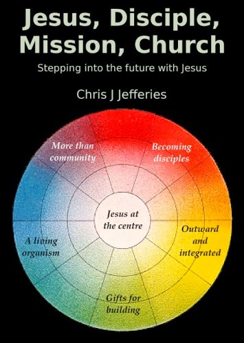 Jesus, Disciple, Mission, Church: Stepping into the future with Jesus