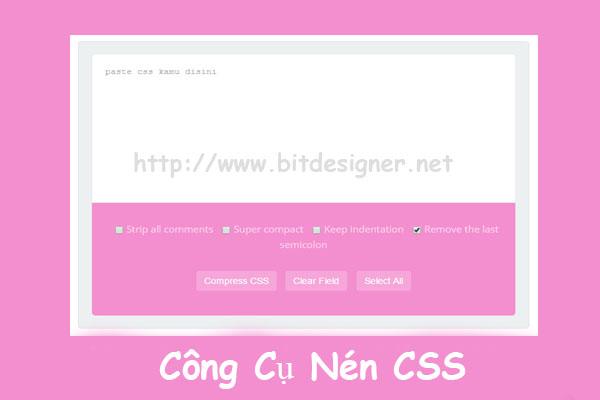 nén Css tăng tốc blogspot, share code nén css cho blogspot, Script nén css cho blogger, code seo nen css cho blogspot website, Công Cụ Nén CSS Cho Blogspot / Website