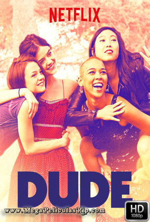 Dude [1080p] [Latino-Ingles] [MEGA]