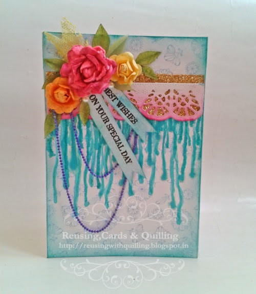 http://reusingwithquilling.blogspot.in/2014/06/best-wishes.html
