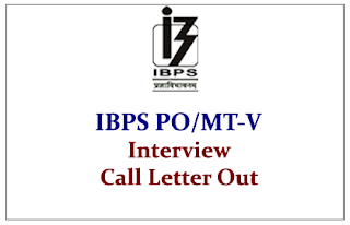 IBPS PO/MT-V Interview Call Letters Out