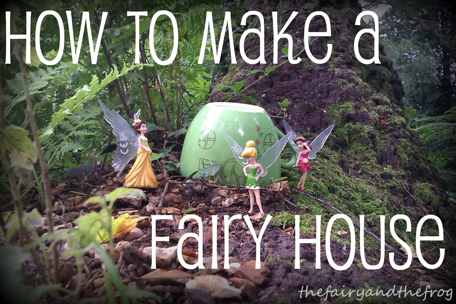 The fairy and the frog: DIY Fairy House