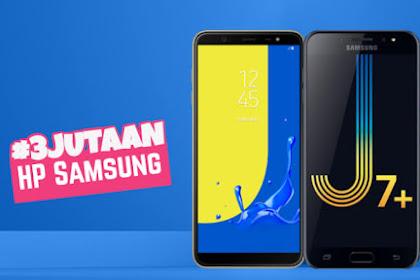 Daftar HP Samsung 3 Jutaan yang Bagus dan Terbaik 2018