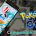 Pokemon Go Compatible Android Devices & Countries/Regions: Know Which device to choose to Play it!!!