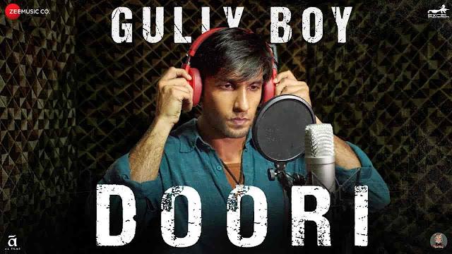 Doori Lyrics - Gully Boy | Ranveer Singh