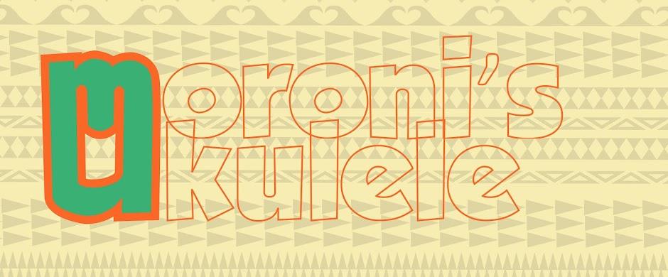 Moroni's Uke: Songs