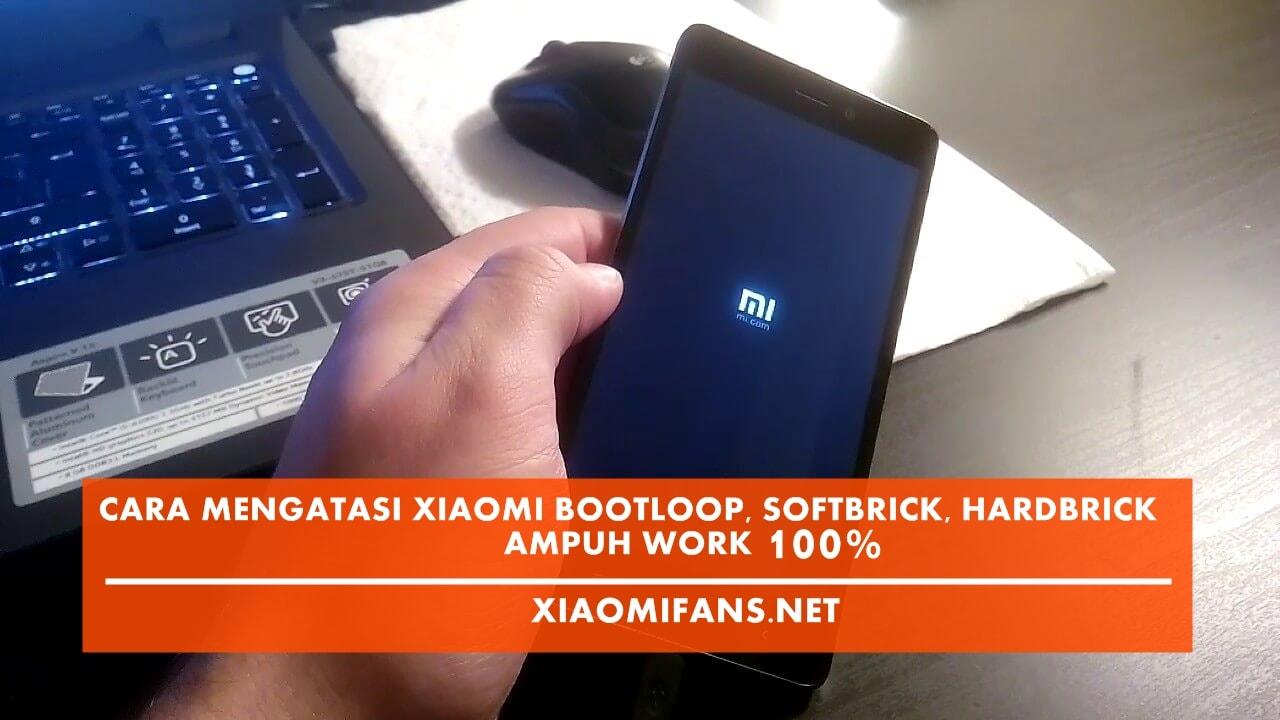 Cara Mengatasi Xiaomi Bootloop