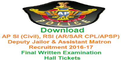 AP SI RSI Deputy Jailor & Assistant Matron FWT Hall Tickets 2017