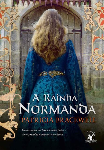 A rainha normanda - Patricia Bracewell